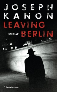 Leaving Berlin von Joseph Kanon