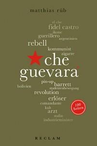 Zum 50. Todestag: 100 Seiten Che